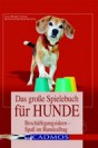 alt-cover-christina-sondermann-das-grosse-spielebuch-fuer-hunde