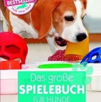 Buchtipp Das große Spielebuch für Hunde