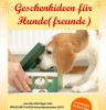 Geschenkideen für Hunde(freunde) als kostenloses eBook