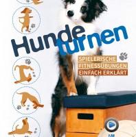Hundeturnen – macht Spaß und tut gut!